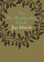 The Pre-Raphaelite Circle