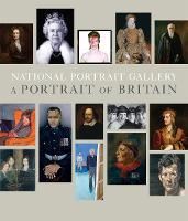 National Portrait Gallery: A Portrait of Britain (Paperback)