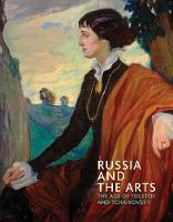 Russia and the Arts: The Age of Tolstoy and Tchaikovsky (Paperback)