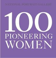 100 Pioneering Women