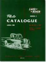 Land Rover Series 1 Parts Catalogues 1954-58 - Official Parts Catalogue S. (Paperback)
