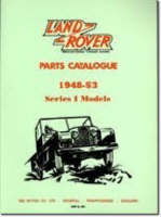 Land Rover Series 1 Parts Catalogues 1948-53 - Official Parts Catalogue S. (Paperback)