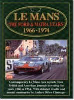 Le Mans: The Ford and Matra Years, 1966-74