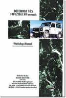 Land Rover Defender Td5 1999-2005 MY Onwards Workshop Manual (Paperback)