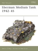 Sherman Medium Tank - Osprey New Vanguard S. No.3 (Paperback)