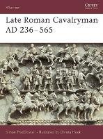 Late Roman Cavalryman, 236-565 AD - Warrior S. v. 15 (Paperback)