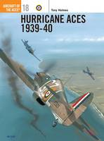 Hurricane Aces of World War 2 - Osprey Aircraft of the Aces S. No.18 (Paperback)