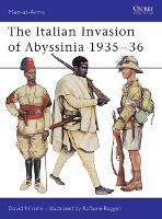 The Italian Invasion of Abyssinia, 1935 - Men-at-Arms No.309 (Paperback)