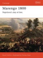 Marengo, 1800: Napoleon's Greatest Gamble - Osprey Military Campaign S. No.70 (Paperback)