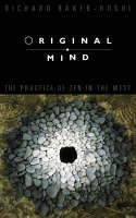 Original Mind: The Practice of Zen in the West (Paperback)