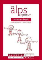 The Alps Approach Resource Book: Accelerated Learning in Primary Schools - Accelerated Learning S. (Paperback)