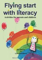 Flying Start With Literacy: Activities for Parents and Children (Paperback)