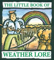 The Little Book of Weather Lore (Paperback)