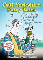 Daft Yorkshire Fairy Tales (Hardback)
