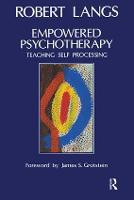 Empowered Psychotherapy: Teaching Self-Processing (Paperback)