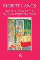 The Evolution of the Emotion-Processing Mind (Paperback)