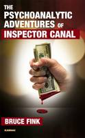The Psychoanalytic Adventures of Inspector Canal - The Karnac Library (Hardback)