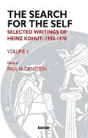 The Search for the Self: Selected Writings of Heinz Kohut 1950-1978 - Search for the Self (Paperback)