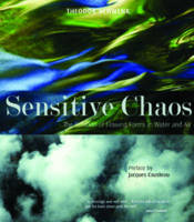 Sensitive Chaos: Creation of Flowing Forms in Water and Air (Paperback)