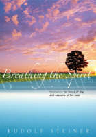 Breathing the Spirit: Meditations for Times of Day and Seasons of the Year (Paperback)