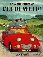 Ed a Mr Eliffant - Cei Di Weld! (Paperback)