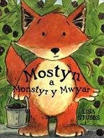 Mostyn a Monstyr y Mwyar (Paperback)