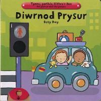 Diwrnod Prysur/Busy Day (Hardback)