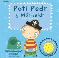Poti Pedr y Mor-Leidr/Pirate Pete's Potty (Hardback)
