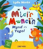 Mici'r Mwnci'n Mynd i'r Ysgol (Paperback)