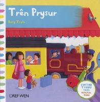 Cyfres Gwthio, Tynnu, Troi: Tren Prysur/Busy Train (Hardback)