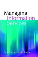 Managing Information Services (Paperback)