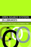 Open Source Systems in Libraries (Paperback)
