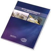 Jetty Maintenance: And Inspection Guide (Paperback)