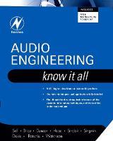 Audio Engineering: Know It All: Volume 1