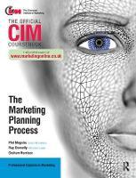 CIM Coursebook: The Marketing Planning Process (Paperback)