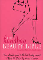 The Handbag Beauty Bible (Paperback)
