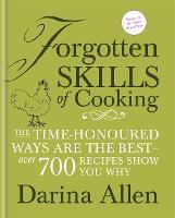 Forgotten Skills of Cooking (Hardback)