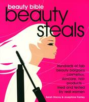 Beauty Bible Beauty Steals (Paperback)