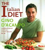 The Italian Diet: 100 Recipes for Losing Weight, the Italian Way! (Paperback)