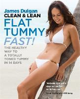 Clean & Lean Diet Flat Tummy Fast (Paperback)