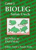 Bioleg Safon Uwch: 3. Egnieg ac Ensymau (Paperback)