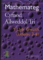 Mathemateg Cyfnod Allweddol Tri - Llyfr Gwaith, Y: Lefelau 3-6 (Paperback)