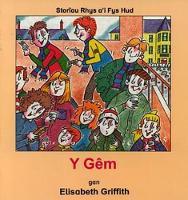 Cyfres Storiau Rhys a'i Fys Hud: Gem, Y (Paperback)