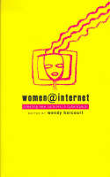Women at Internet: Creating New Cultures in Cyberspace (Hardback)