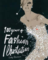 100 Years of Fashion Illustration (Paperback)