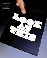 Look at This: Contemporary Brochures, Catalogues and Documents (Paperback)