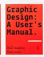 Graphic Design: A User's Manual. (Paperback)