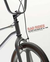 Rad Rides: The Best BMX Bikes of All Time (Paperback)