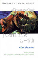 Psalms 1-72 - Crossway Bible Guides (Paperback)