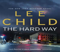 The Hard Way: (Jack Reacher 10) - Jack Reacher (CD-Audio)